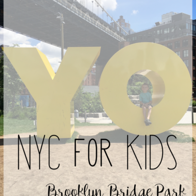 NYC for Kids – Brooklyn Bridge Park