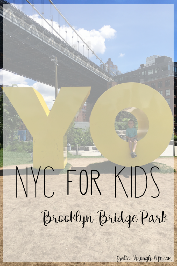 NYC for Kids – Brooklyn Bridge Park