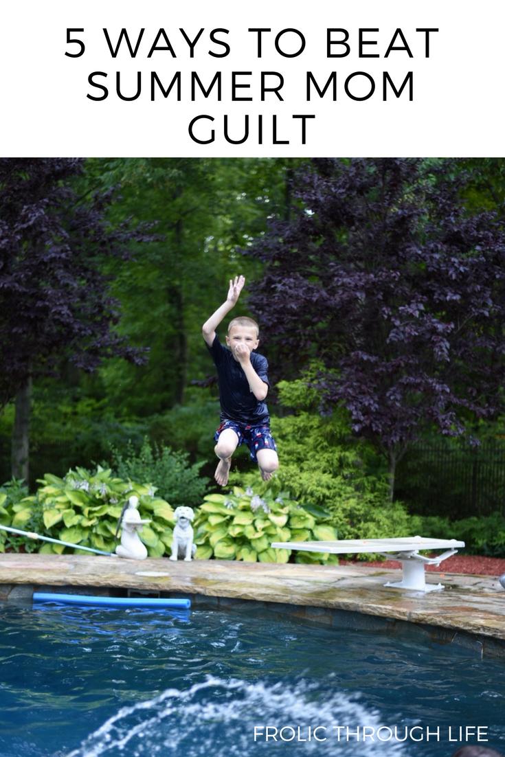 beat summer mom guilt